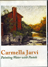 Painting Water with Pastels by Carmella Jarvi