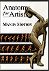 Anatomy For Artists - Volume 3: Man In Motion by Miscellaneous