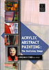 Acrylic Abstract Painting: The Evolving Image by Virginia Cobb