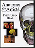 Anatomy for Artists - The Human Head by Miscellaneous
