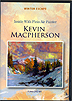 Winter Escape - Inside With Plein Air Painter Kevin Macpherson by Kevin Macpherson