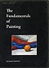 The Fundamentals of Painting by Seamus Berkeley