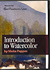 Introduction to Watercolor by Vinita Pappas
