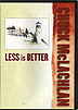 Less is Better by Chuck McLachlan