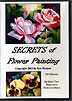 Secrets of Flower Painting by Ken Hosmer