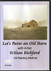 Let's Paint a Barn by Wilson Bickford