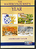 The Watercolorist's Year - Richard Taylor - DVD by Richard Taylor