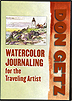 Watercolor Journaling for the Travel Artist  by Don Getz