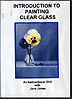 Introduction to Painting Clear Glass by Jane Jones