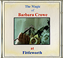 The Magic of Barbara Crowe at Fittleworth by Barbara Crowe