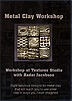 Metal Clay Workshop at Textures Studio with Hadar Jacobson by Hadar Jacobson