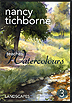 Nancy Tichborne teaches Watercolors Vol. 3  - Landscapes by Nancy Tichborne